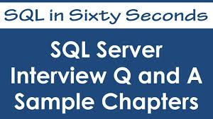 interview questions and answers sample chapter sql interview questions and answers sample chapter sql in sixty seconds 050