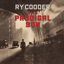 CD: <b>Ry Cooder</b> - The <b>Prodigal</b> Son