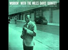 <b>Miles Davis Quintet</b> - It Never Entered My Mind - YouTube