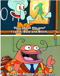 Funny Memes - Bold and Brash | FunnyMeme.com via Relatably.com