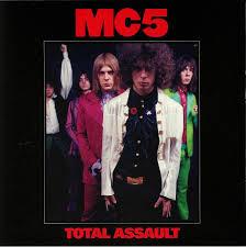 <b>MC5 Total</b> Assault: 50th Anniversary Collection vinyl at Juno Records.