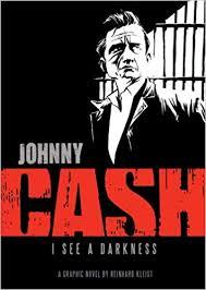 <b>Johnny Cash: I</b> See a Darkness: Kleist, Reinhard: 9780810984639 ...