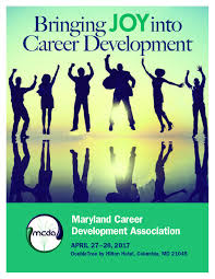 maryland career development association home bringing joy into career development