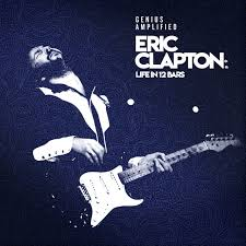 <b>Eric Clapton</b>: <b>Life</b> In 12 Bars (Original Motion Picture Soundtrack) by ...