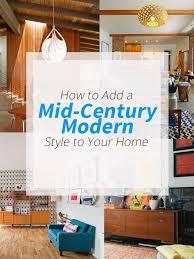 midcentury modern tips add midcentury modern style