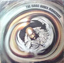 <b>Isaac Hayes - The Isaac Hayes</b> Movement | Releases | Discogs