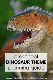 <b>Dinosaur Theme</b> Preschool <b>Activities</b> - Fantastic Fun & Learning