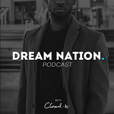 The Dream Nation Podcast
