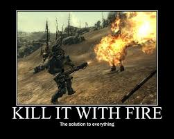 Image - 38924] | Kill It With Fire | Know Your Meme via Relatably.com
