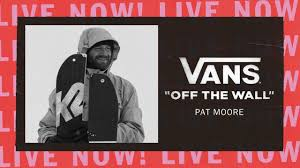<b>VANS OFF THE WALL</b> LIVE WITH PAT MOORE