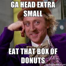 Ga head extra small Eat that box of donuts - willywonka | Meme ... via Relatably.com