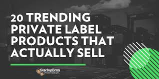 20 Trending Private Label Products (That Actually <b>Sell</b>) - StartupBros