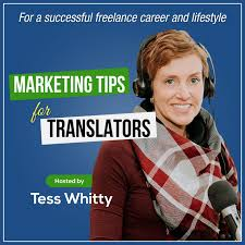 Marketing tips for translators - podcast