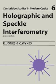 <b>Holographic</b> and Speckle Interferometry