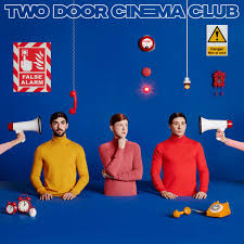 <b>Two Door Cinema Club</b>: 'We're aware that bands have shelf lives ...