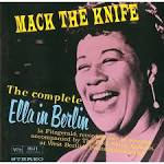 Mack the Knife: The Complete Ella in Berlin album by Ella Fitzgerald