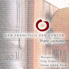 San Francisco Zen Center Dharma Talks