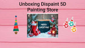 Unboxing <b>Dispaint 5D</b> Painting Store - YouTube