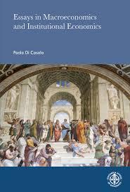 dissertations in fulltext stockholm school of economics di casola paola essays in macroeconomics and institutional economics