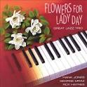 Flowers for Lady Day