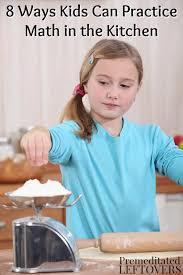 8 Ways Kids Can <b>Practice</b> Math in the <b>Kitchen</b>