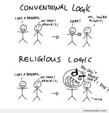 Conventional Logic Vs. Religious Logic by ben - Meme Center via Relatably.com