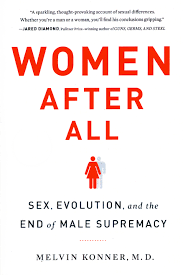 are women superior to men a panel discussion on evolution and sex talk abstract women after all adventures in natural superiority