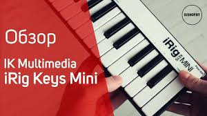 <b>IK Multimedia iRig</b> Keys Mini. Обзор - YouTube