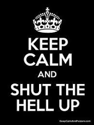 My Love For Keep Calm Memes on Pinterest | Keep Calm, I Hate ... via Relatably.com