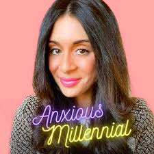 The Anxious Millennial Podcast