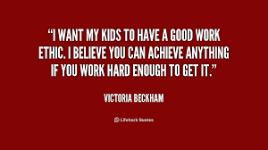 Quotes About Good Work Ethic. QuotesGram