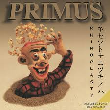 <b>Primus</b> - <b>Rhinoplasty</b> | Releases, Reviews, Credits | Discogs
