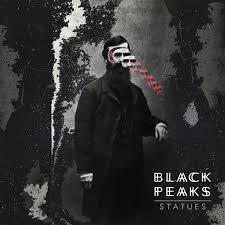 <b>Statues</b> - Album by <b>Black Peaks</b> | Spotify