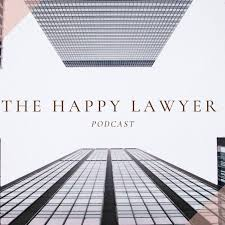 The Happy Lawyer Podcast