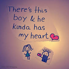 Cute Quote: There's This Boy And He Kinda Has My Heart Cute Quotes ...