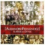 15 Anos de Exitos album by Alejandro Fernández