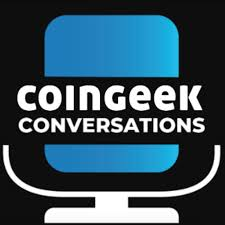 CoinGeek Conversations