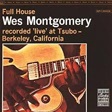 <b>Wes Montgomery</b> - <b>Full</b> House - Amazon.com Music