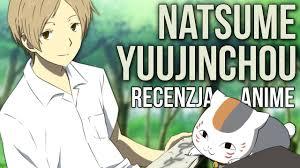 <b>NATSUME YUUJINCHOU</b> | Recenzja <b>anime</b> - YouTube