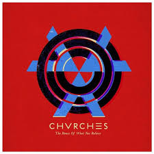 Album Review: <b>CHVRCHES - The</b> Bones of What You Believe ...