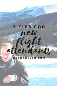 17 best ideas about flight attendant flight 7 tips for new flight attendants the start of any new career can be challenging