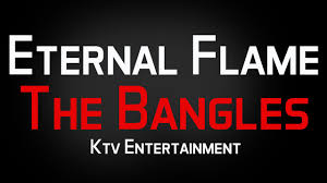 Eternal Flame Bangles The Bangles Eternal Flame Karaoke Without Vocal Youtube