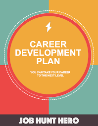 career development plan job hunt hero career development plan