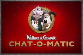 Image result for wallace and gromit chat o matic