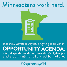 opportunity agenda for a better minnesota office of governor that s why governor dayton is fighting to deliver an opportunity