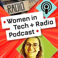 Women in Tech + Radio Podcast