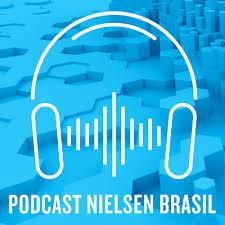 Podcast Nielsen Brasil