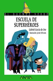 Resultado de imagen de escuela de superheroes