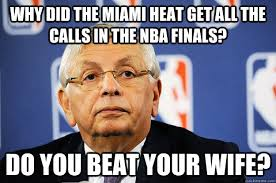 David Stern Do You Beat Your Wife memes | quickmeme via Relatably.com