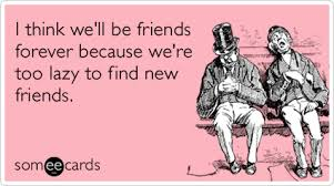 Funny friendship quotes | Funny quotes about friendship via Relatably.com
